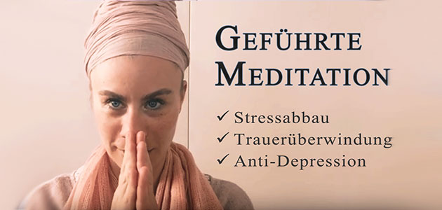 Geführte Meditation Antistress - Anti-Depression